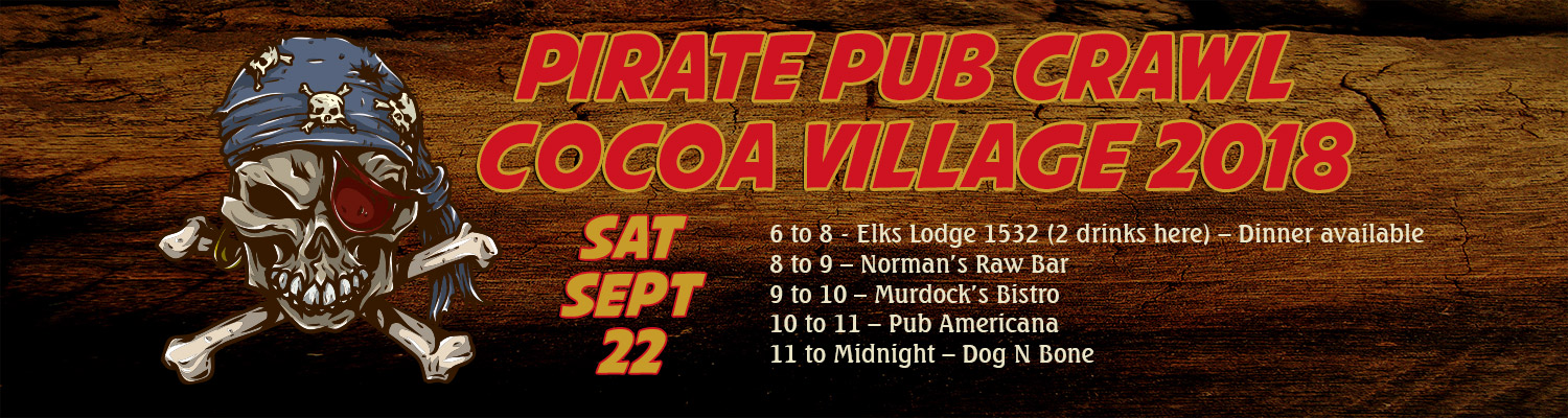 Pirate Pub Crawl Cocoa Village 2018, Saturday, September 22, beginning at 6 pm