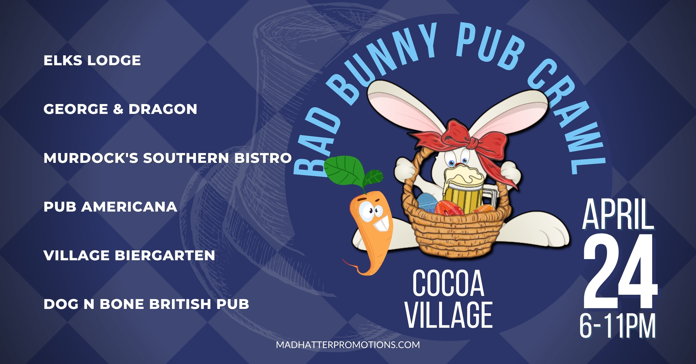 2021 Bad Bunny Easter Pub Crawl Cocoa Village Saturday April 24 6:00pm to Midnight
