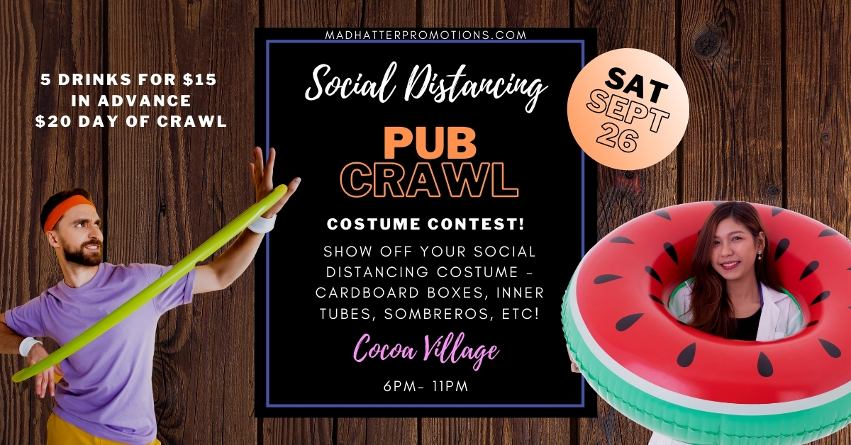 Social Distancing Pub Crawl Saturday September 26 Cocoa Village Florida